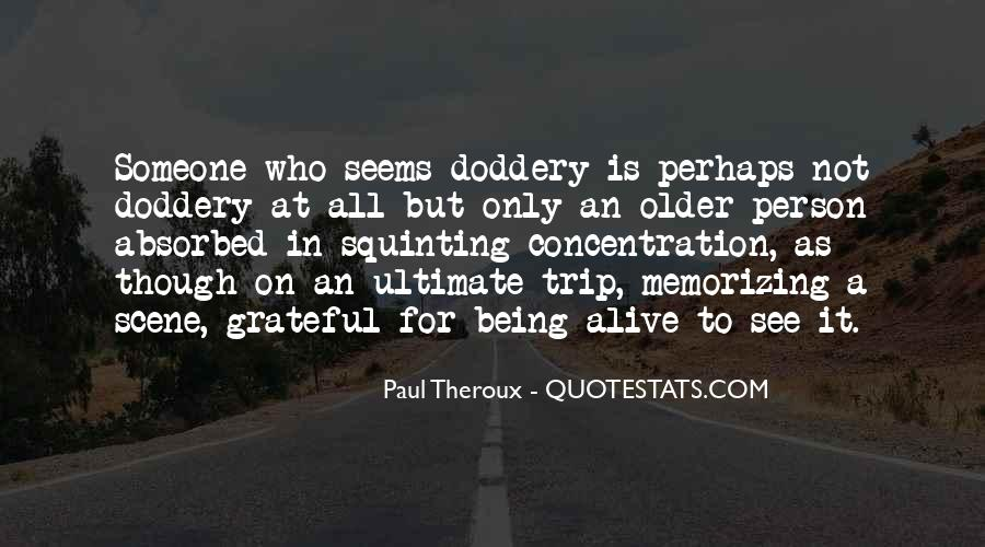Paul Theroux Quotes #1861110