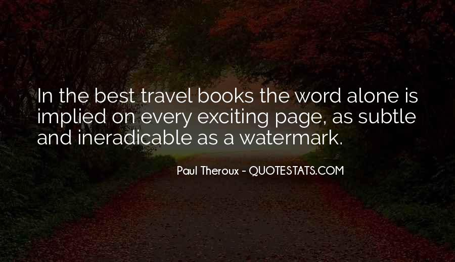 Paul Theroux Quotes #374030