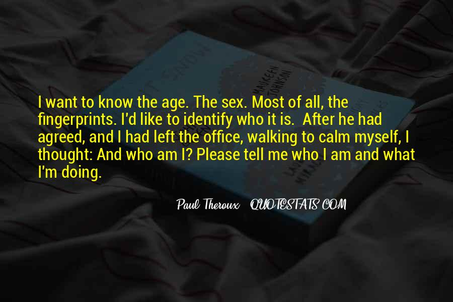 Paul Theroux Quotes #409459