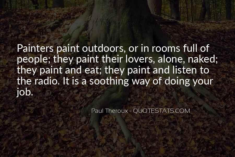Paul Theroux Quotes #542042