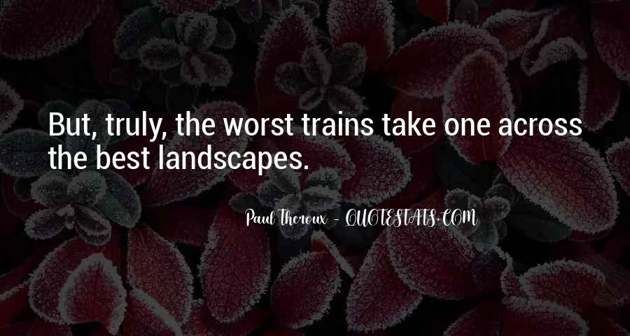 Paul Theroux Quotes #621438