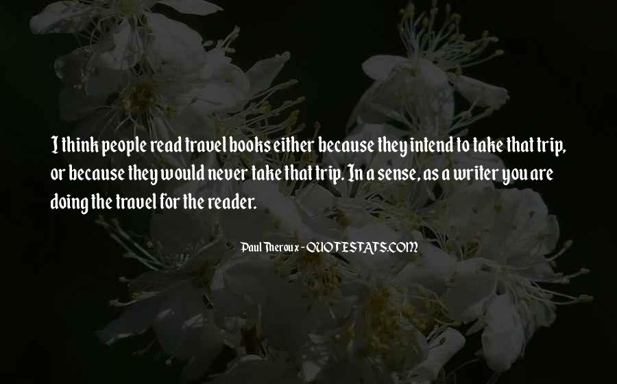 Paul Theroux Quotes #741656