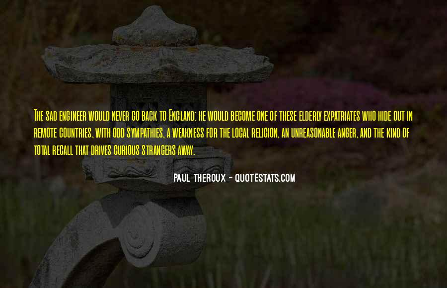 Paul Theroux Quotes #889805