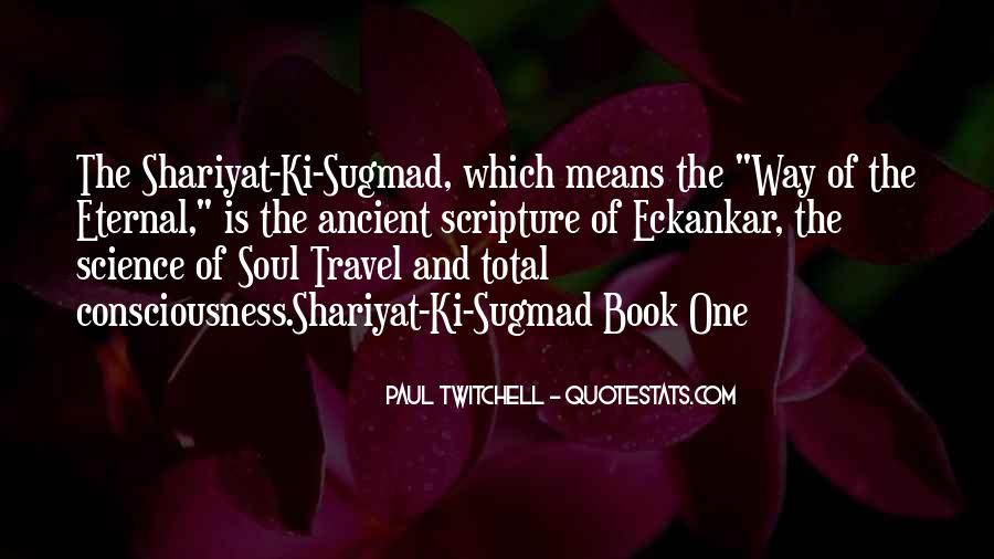 Paul Twitchell Quotes #51413