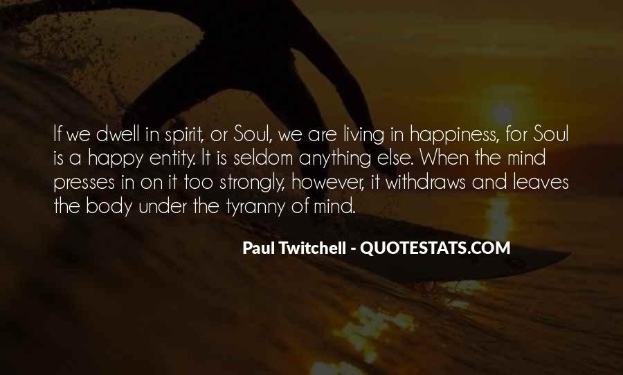 Paul Twitchell Quotes #677057