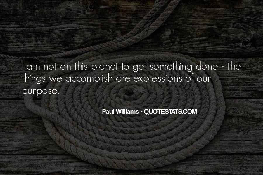 Paul Williams Quotes #427909