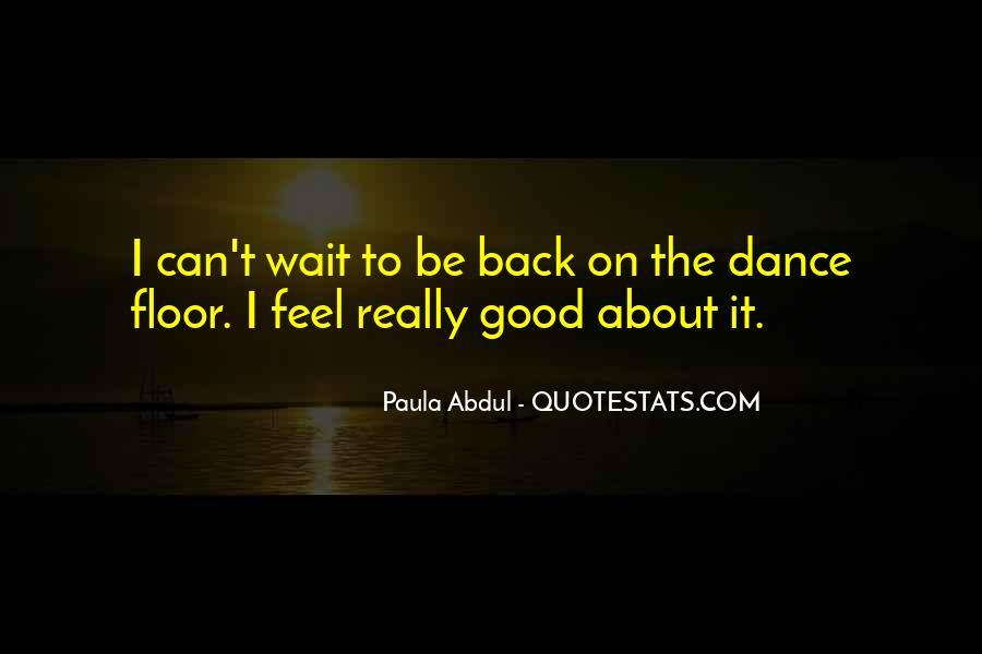 Paula Abdul Quotes #1081603