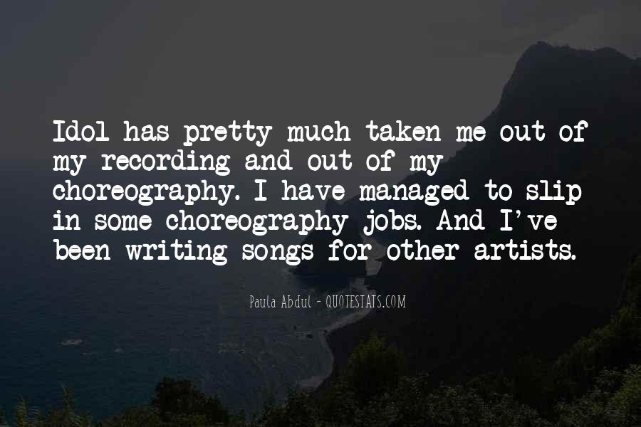 Paula Abdul Quotes #1181898