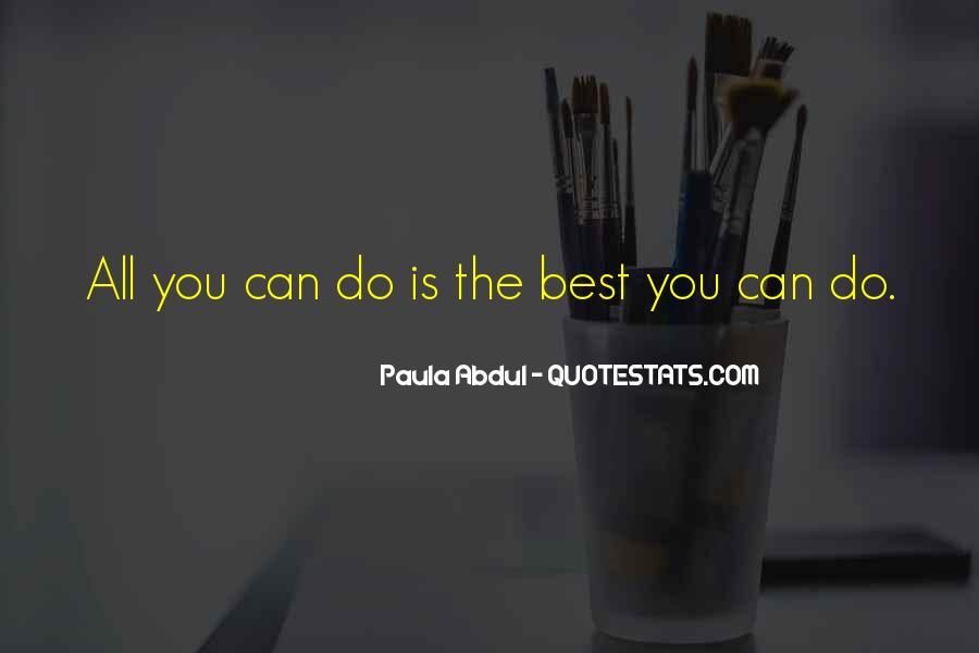 Paula Abdul Quotes #1450129