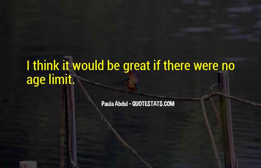Paula Abdul Quotes #1764987