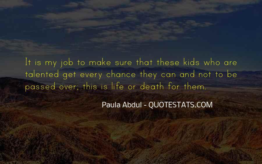 Paula Abdul Quotes #183761