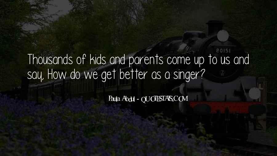 Paula Abdul Quotes #1873766
