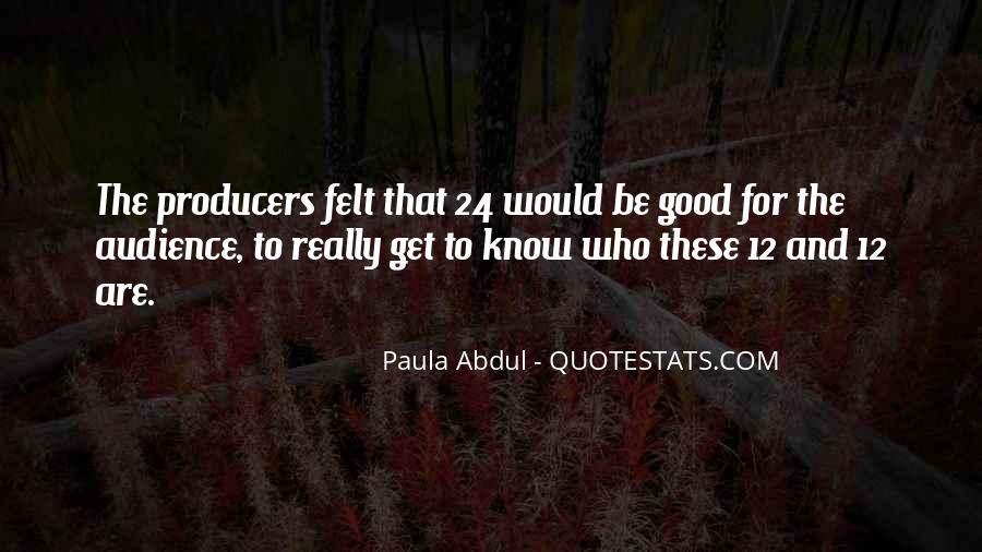 Paula Abdul Quotes #501946