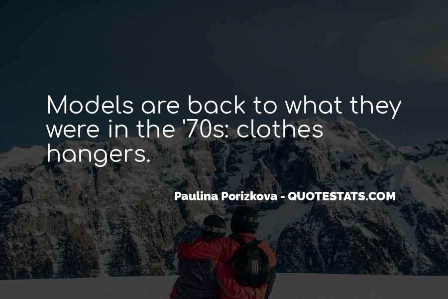 Paulina Porizkova Quotes #180098