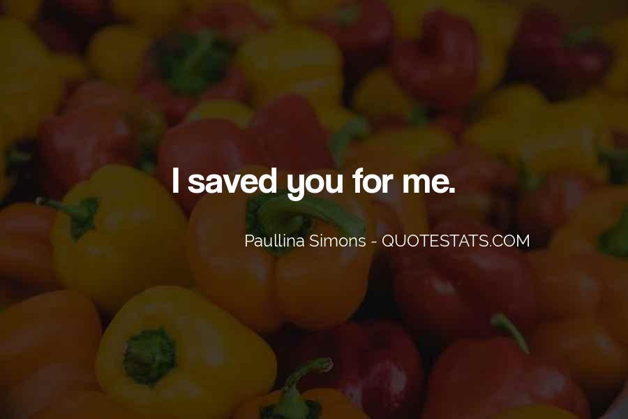 Paullina Simons Quotes #1089489