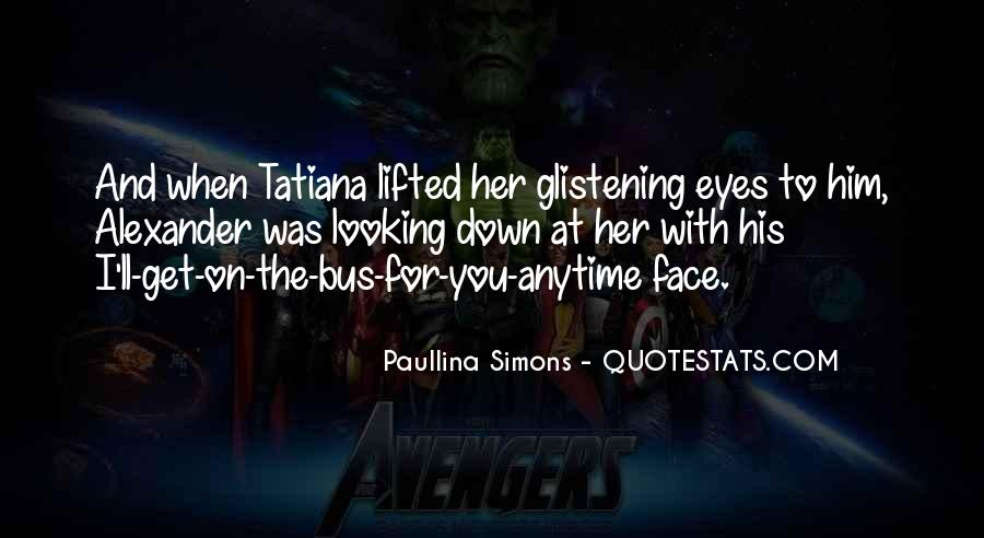 Paullina Simons Quotes #759165