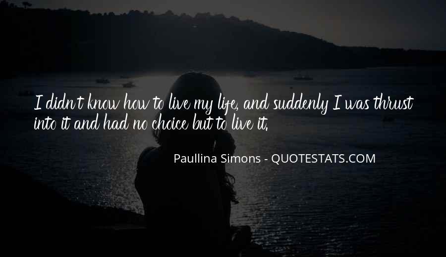 Paullina Simons Quotes #865733