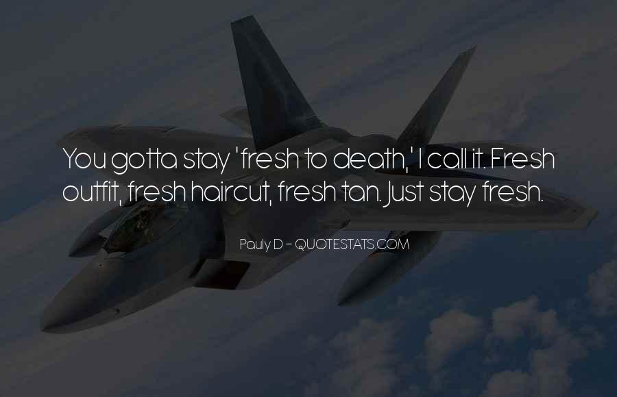 Pauly D Quotes #1789242
