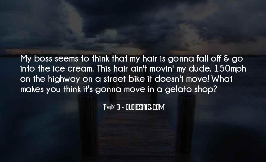 Pauly D Quotes #374428