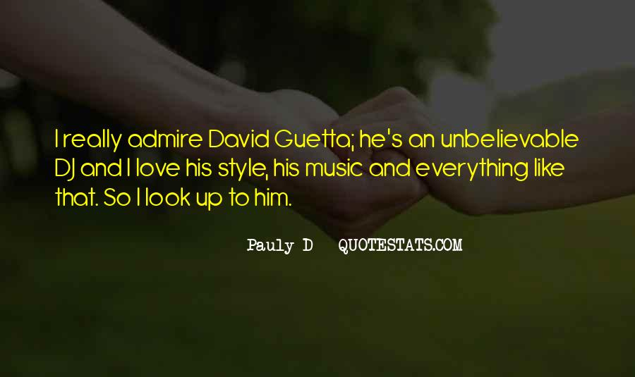 Pauly D Quotes #93573