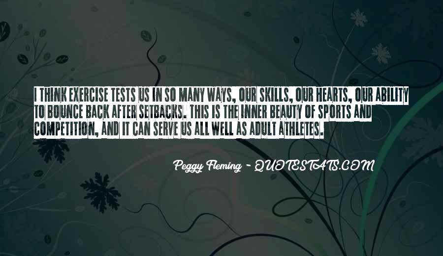 Peggy Fleming Quotes #1321248