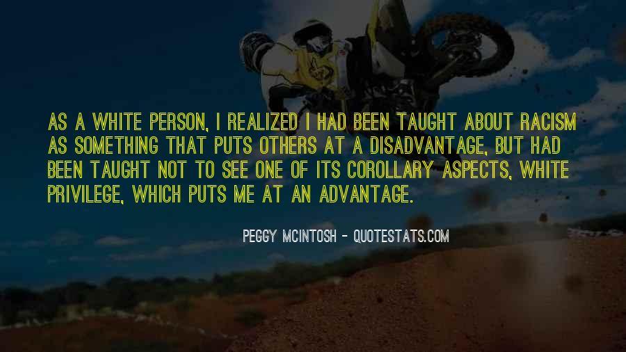 Peggy McIntosh Quotes #1494244