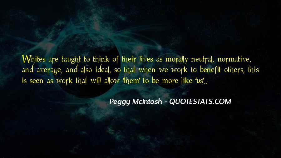 Peggy McIntosh Quotes #1870194