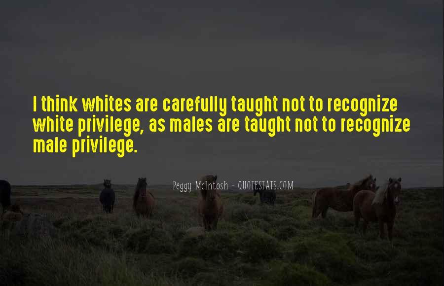 Peggy McIntosh Quotes #495194