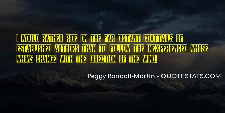 Peggy Randall-Martin Quotes #1230373