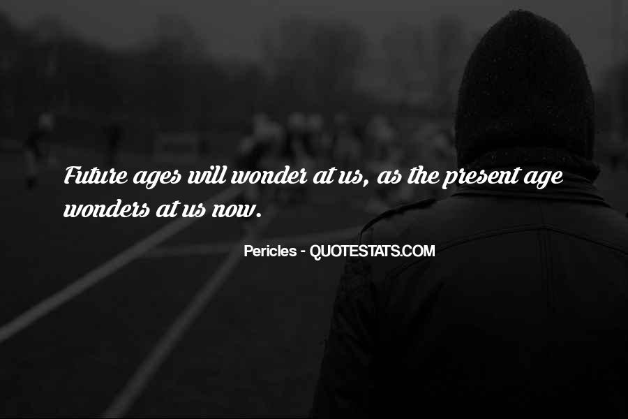Pericles Quotes #1476128