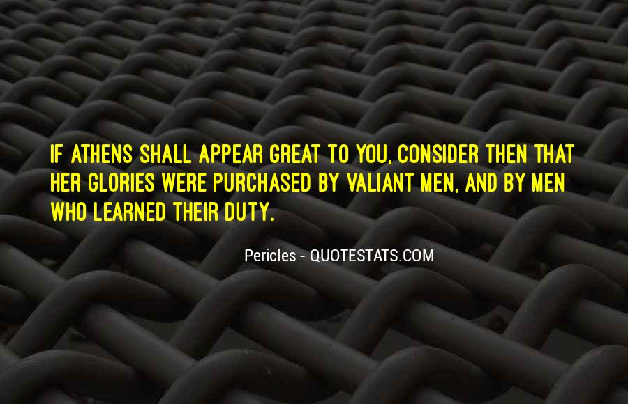 Pericles Quotes #1779285