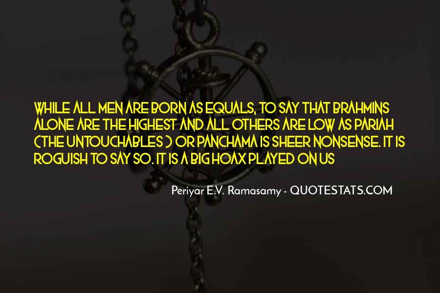 Periyar E.V. Ramasamy Quotes #1226493
