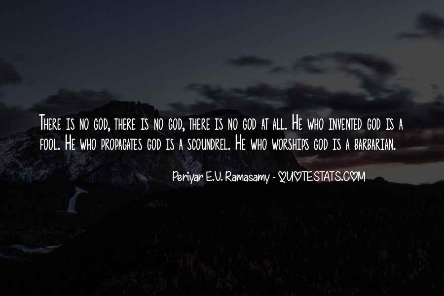Periyar E.V. Ramasamy Quotes #1275386