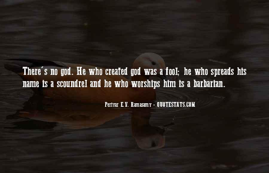 Periyar E.V. Ramasamy Quotes #1348884
