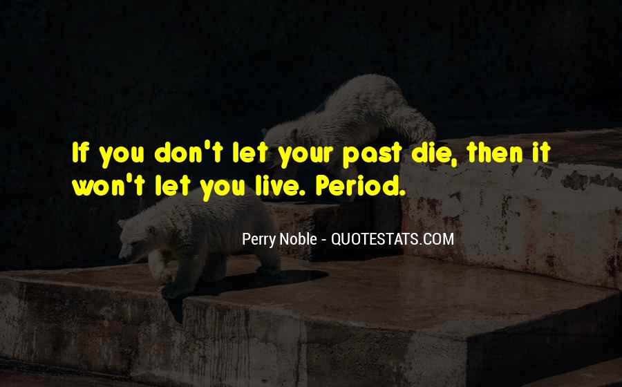Perry Noble Quotes #1535280