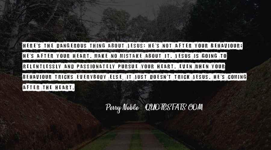 Perry Noble Quotes #1679069