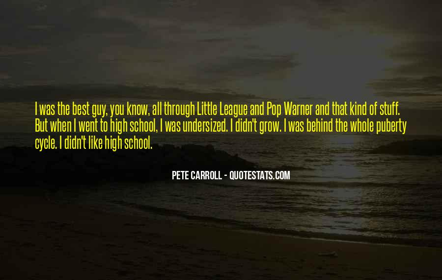 Pete Carroll Quotes #1174622