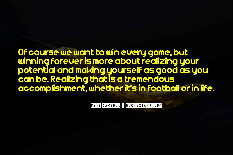 Pete Carroll Quotes #1455580