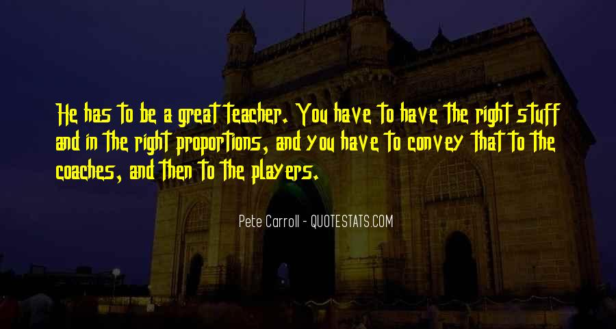 Pete Carroll Quotes #1460054