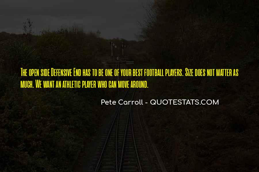 Pete Carroll Quotes #1536846