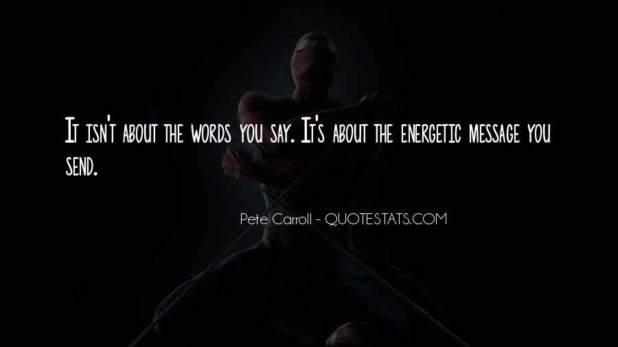 Pete Carroll Quotes #1644899