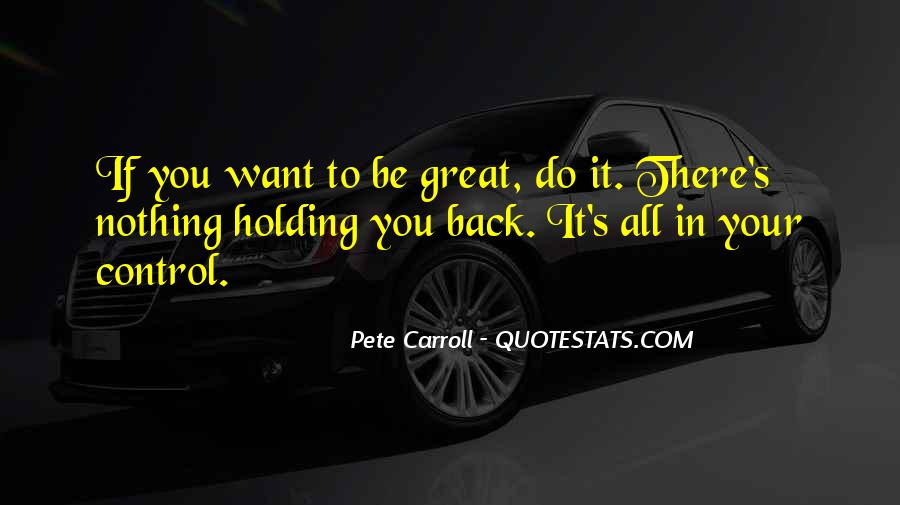 Pete Carroll Quotes #38124