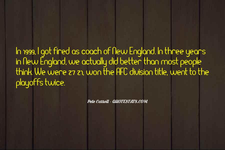 Pete Carroll Quotes #574408