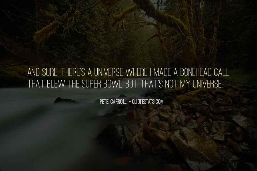 Pete Carroll Quotes #719247