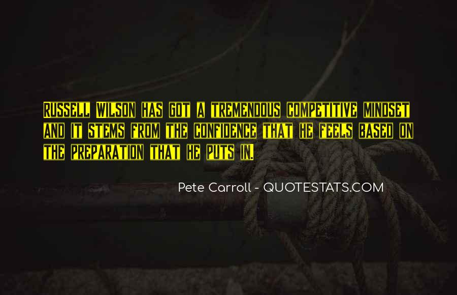 Pete Carroll Quotes #968034