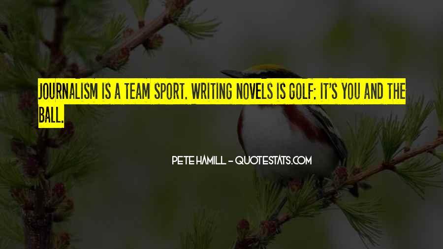 Pete Hamill Quotes #1534947