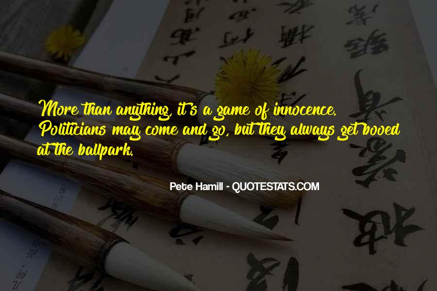 Pete Hamill Quotes #1721199