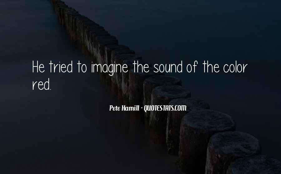 Pete Hamill Quotes #1850170