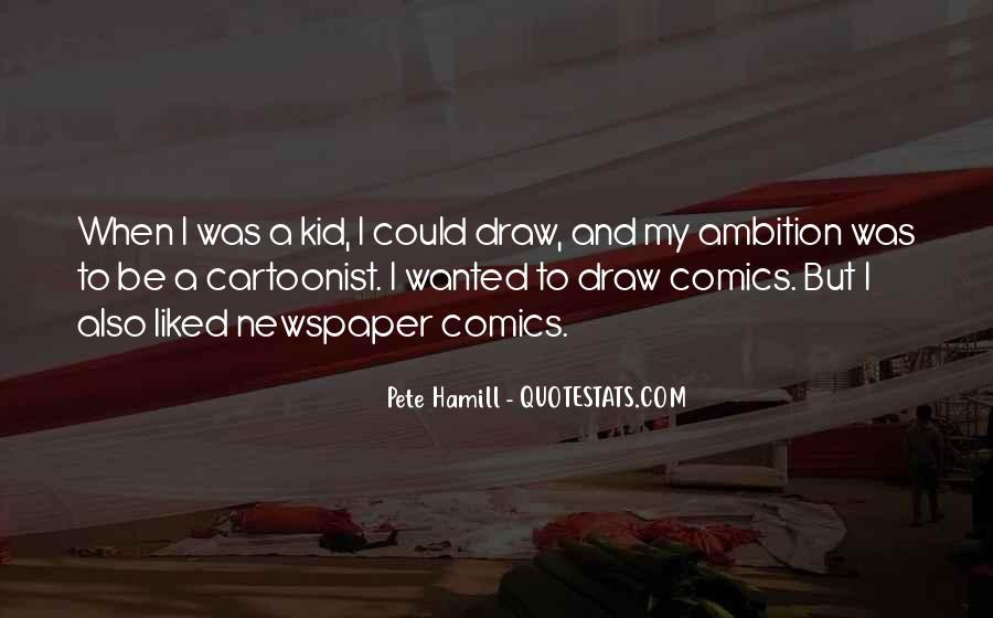 Pete Hamill Quotes #408056