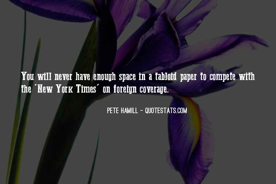 Pete Hamill Quotes #434406